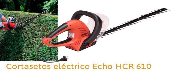 Echo HCR 610, cortasetos eléctrico 700w