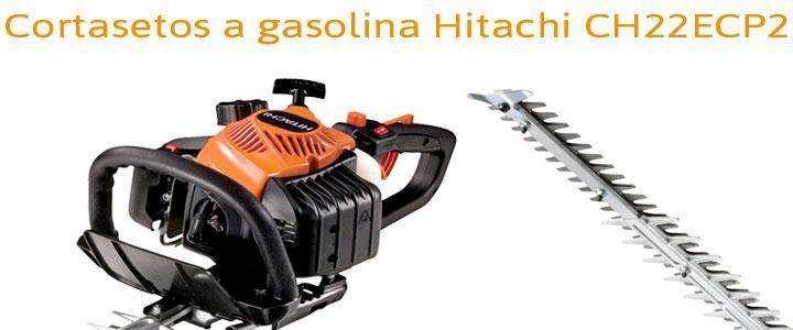 Cortasetos a gasolina Hitachi CH22ECP2